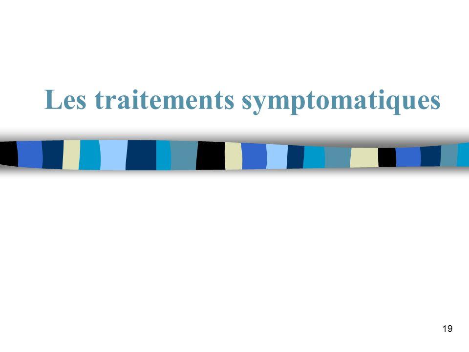 19 Les traitements symptomatiques