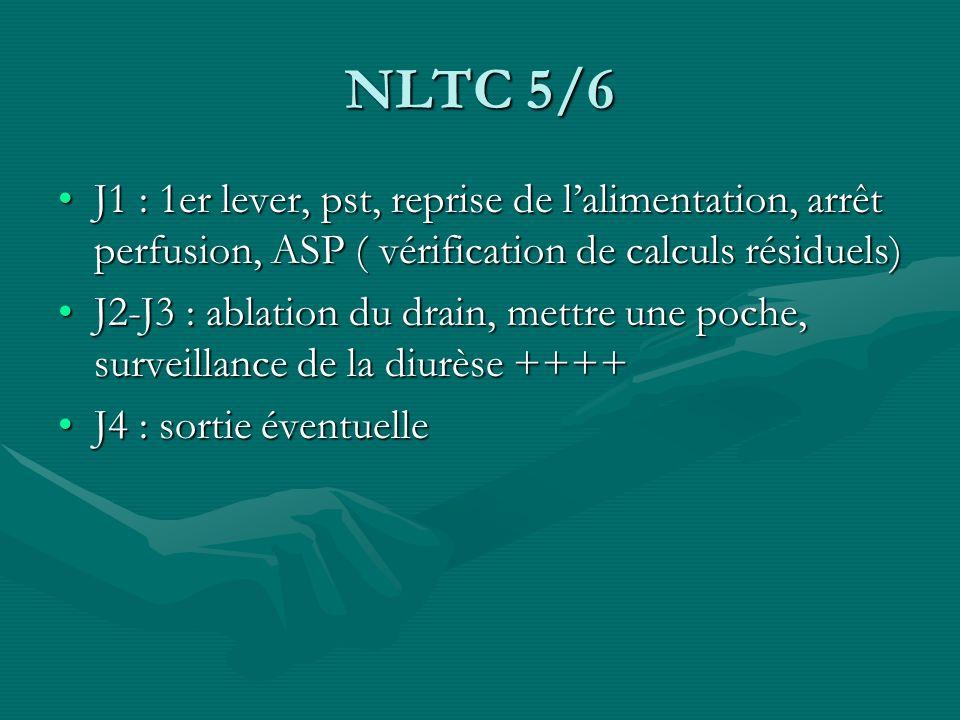NLTC 5/6 J1 : 1er lever, pst, reprise de lalimentation, arrêt perfusion, ASP ( vérification de calculs résiduels)J1 : 1er lever, pst, reprise de lalim