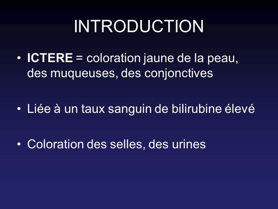 ETIOLOGIES A bilirubine conjuguée = ictère cholestatique (selles décolorées, urines foncées) Obstacle VB : atrésie, kyste Hépatites infectieuses Métabo ; nutrition parentérale prolongée Traitement : étiologique + symptomatique : régime, etc.