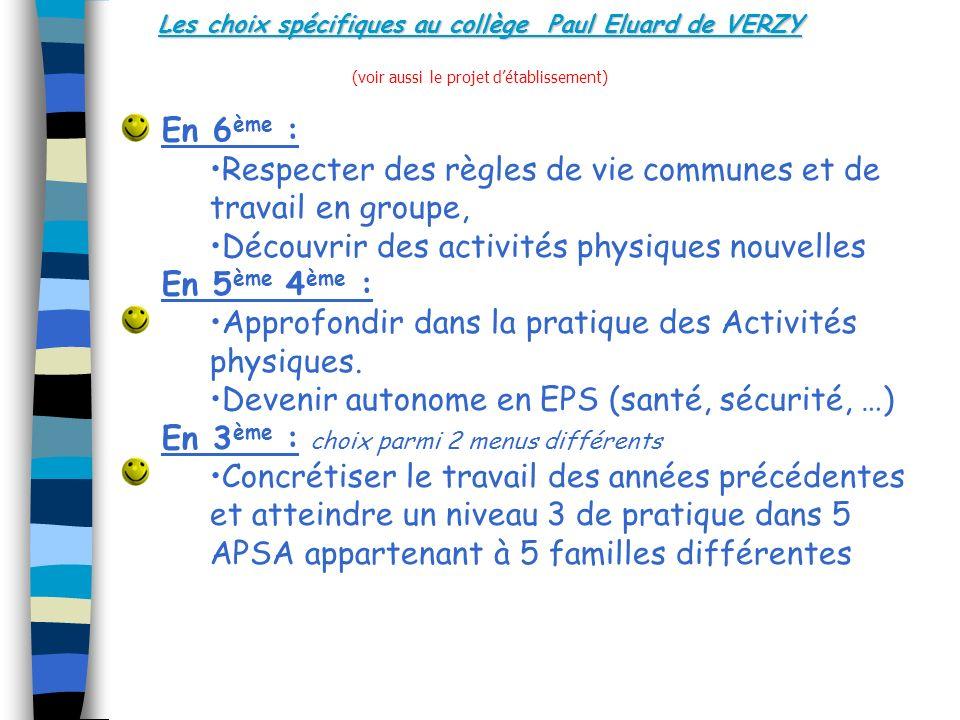 Les choix spécifiques au collège Paul Eluard de VERZY Les choix spécifiques au collège Paul Eluard de VERZY (voir aussi le projet détablissement) En 6