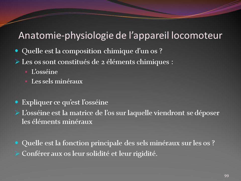 Anatomie-physiologie de lappareil locomoteur Quelle est la composition chimique dun os ? Les os sont constitués de 2 éléments chimiques : Losséine Les