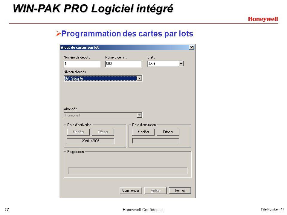 17Honeywell Confidential File Number- 17 Programmation des cartes par lots WIN-PAK PRO Logiciel intégré