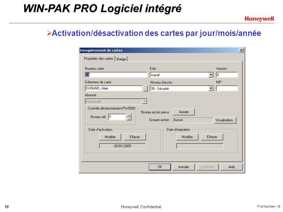 18Honeywell Confidential File Number- 18 Activation/désactivation des cartes par jour/mois/année WIN-PAK PRO Logiciel intégré