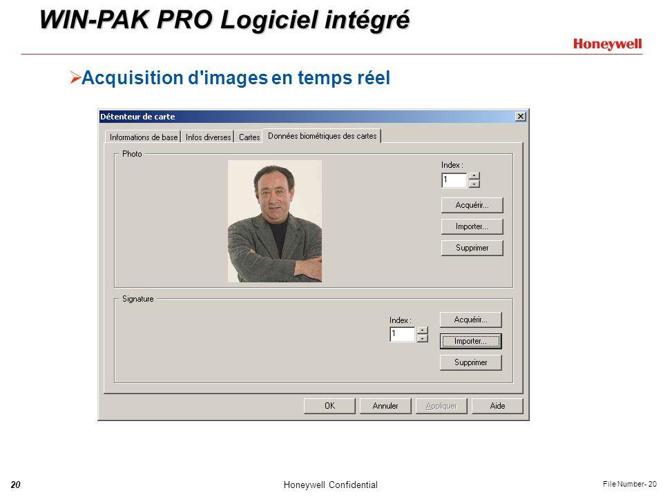 20Honeywell Confidential File Number- 20 Acquisition d'images en temps réel WIN-PAK PRO Logiciel intégré