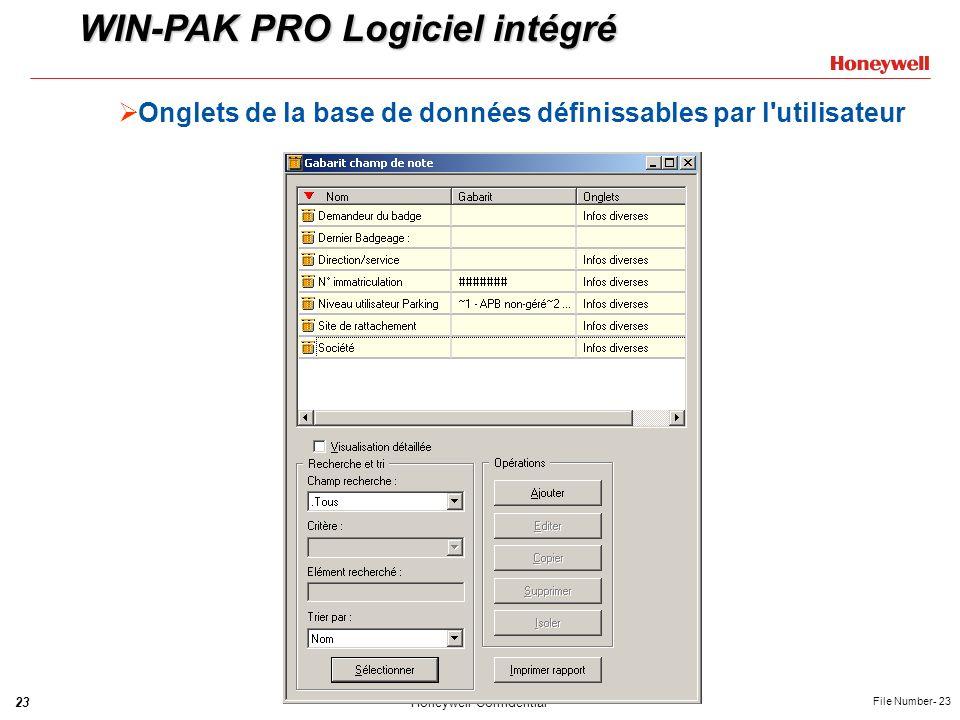 23Honeywell Confidential File Number- 23 Onglets de la base de données définissables par l'utilisateur WIN-PAK PRO Logiciel intégré