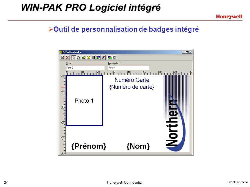 24Honeywell Confidential File Number- 24 Outil de personnalisation de badges intégré WIN-PAK PRO Logiciel intégré