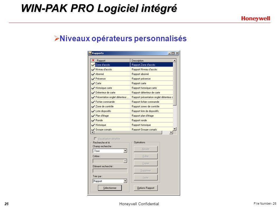 26Honeywell Confidential File Number- 26 Niveaux opérateurs personnalisés WIN-PAK PRO Logiciel intégré