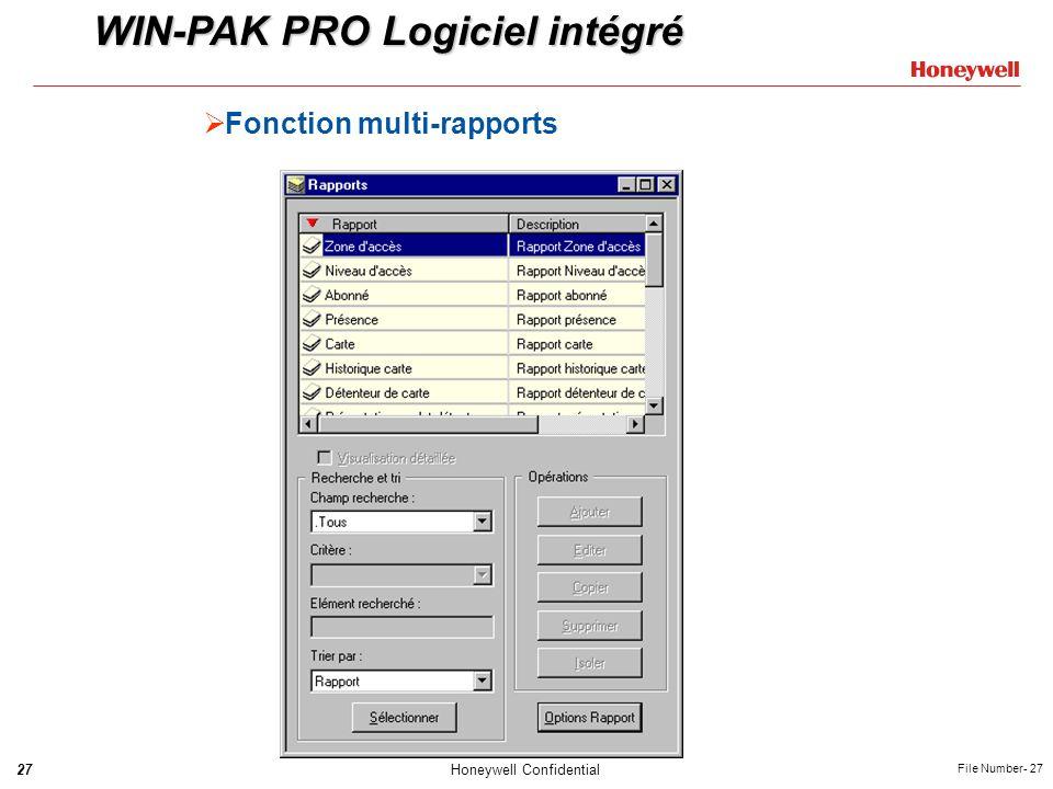 27Honeywell Confidential File Number- 27 Fonction multi-rapports WIN-PAK PRO Logiciel intégré