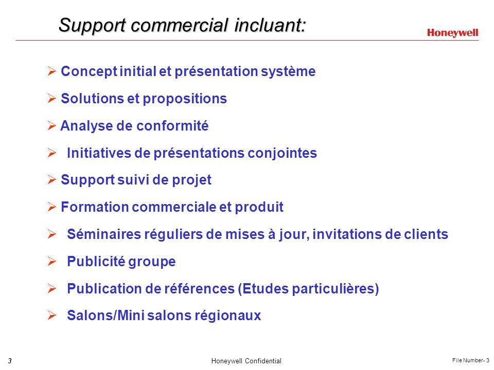 3Honeywell Confidential File Number- 3 Support commercial incluant: Concept initial et présentation système Solutions et propositions Analyse de confo