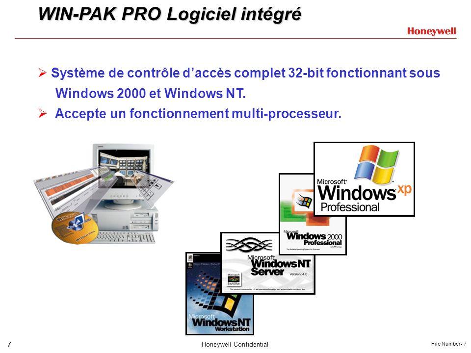 7Honeywell Confidential File Number- 7 WIN-PAK PRO Logiciel intégré Système de contrôle daccès complet 32-bit fonctionnant sous Windows 2000 et Window