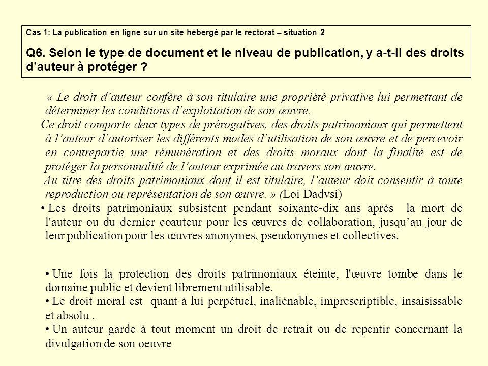 Cas 1: La publication en ligne sur un site hébergé par le rectorat – situation 2 Q6. Selon le type de document et le niveau de publication, y a-t-il d