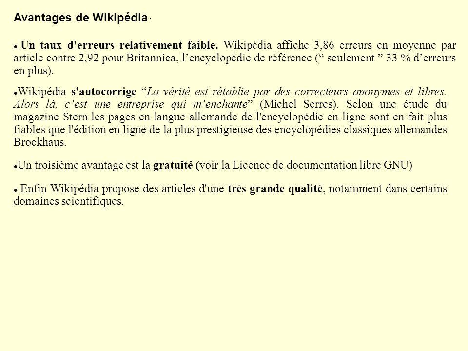 Un taux d'erreurs relativement faible. Wikipédia affiche 3,86 erreurs en moyenne par article contre 2,92 pour Britannica, lencyclopédie de référence (