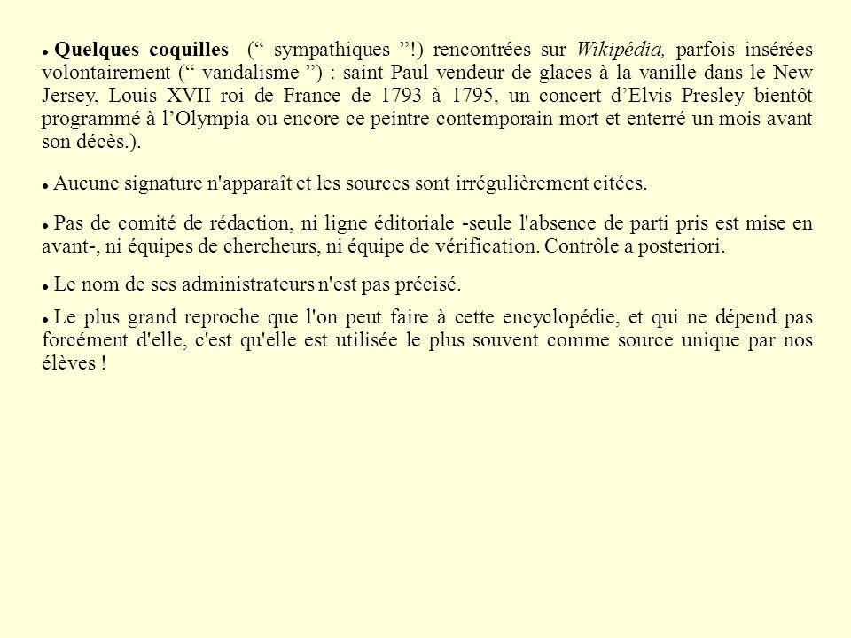Quelques coquilles ( sympathiques !) rencontrées sur Wikipédia, parfois insérées volontairement ( vandalisme ) : saint Paul vendeur de glaces à la van