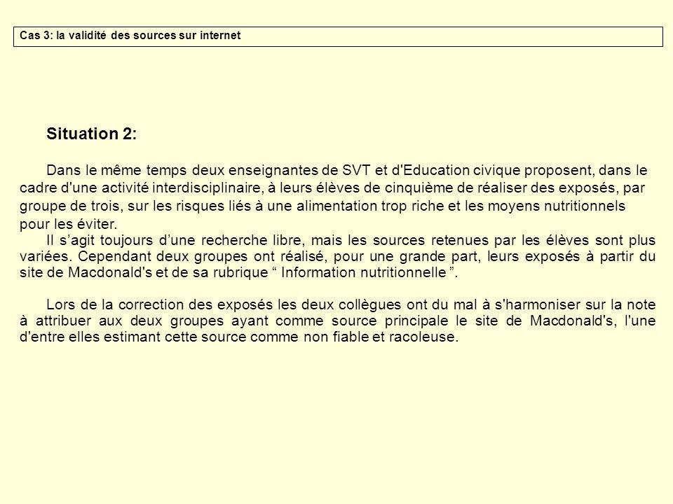 Situation 2: Dans le même temps deux enseignantes de SVT et d'Education civique proposent, dans le cadre d'une activité interdisciplinaire, à leurs él