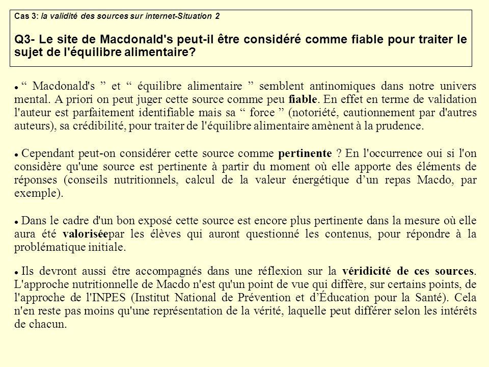 Cas 3: la validité des sources sur internet-Situation 2 Q3- Le site de Macdonald's peut-il être considéré comme fiable pour traiter le sujet de l'équi