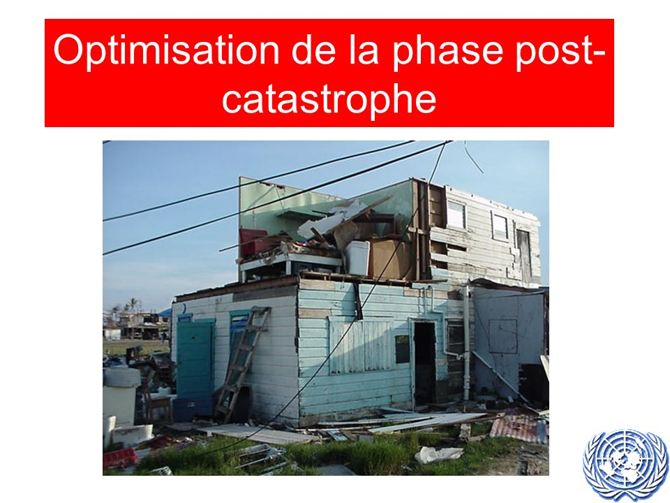 Optimisation de la phase post- catastrophe