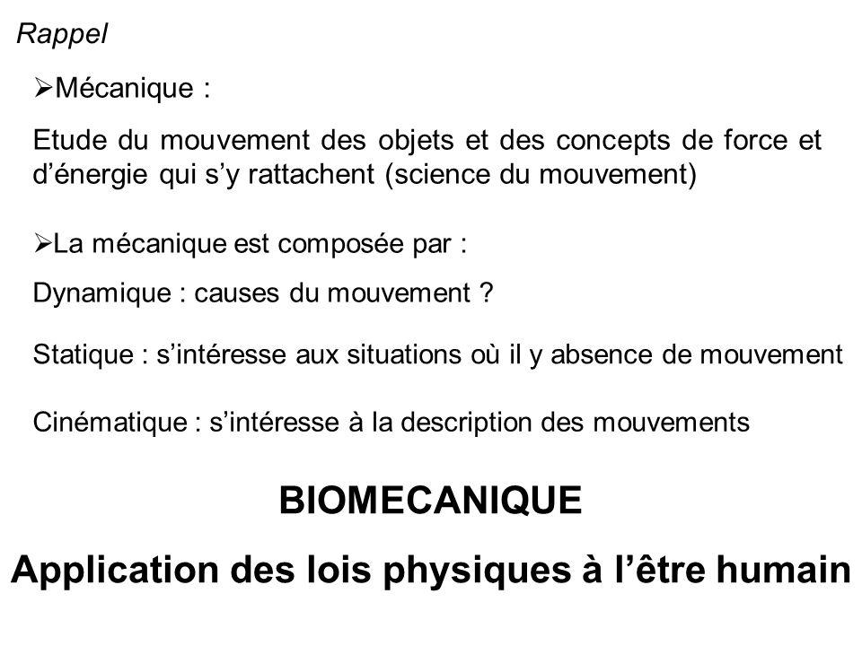 Rappel Mécanique : Etude du mouvement des objets et des concepts de force et dénergie qui sy rattachent (science du mouvement) La mécanique est compos