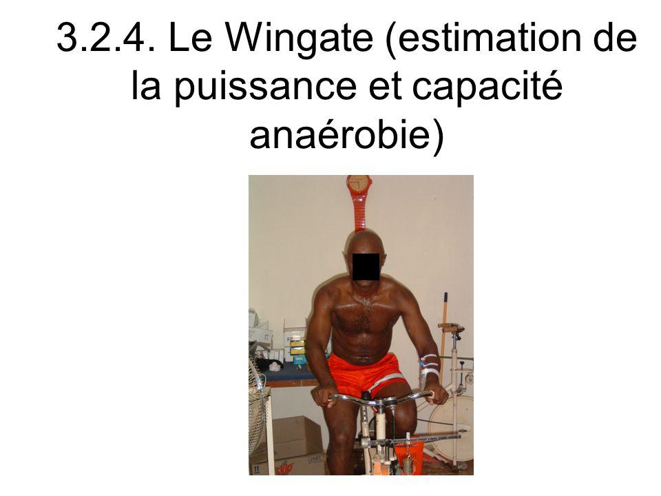 3.2.4. Le Wingate (estimation de la puissance et capacité anaérobie)