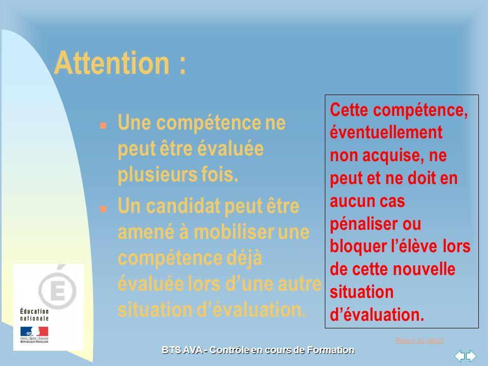 Retour au début BTS AVA - Contrôle en cours de Formation Attention : n Une compétence ne peut être évaluée plusieurs fois.