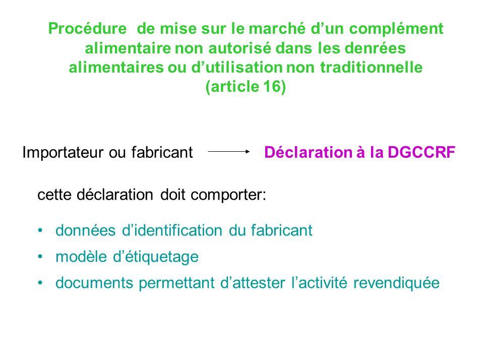 Procédure de mise sur le marché dun complément alimentaire non autorisé dans les denrées alimentaires ou dutilisation non traditionnelle (article 16)