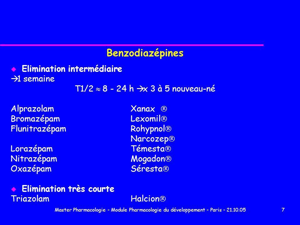 Master Pharmacologie - Module Pharmacologie du développement - Paris - 21.10.0528 Médicaments cardiovasculaires Anticoagulants AVK syndrome hémorragique Vit K - PPSB Héparine ne passe pas Bêtabloquants Passage placentaire variable > 1 : Sectral, Ténormine, Trandate, Lopressor, Sotalol Elimination lente et action persiste après disparition du médicament du plasma Hypoglycémie - Bradycardie - Hypotension - Insuffisance cardiaque Prise en charge : surveillance 3 jours de FC, glycémie hospitalisation : glucagon, isoprénaline pas remplissage
