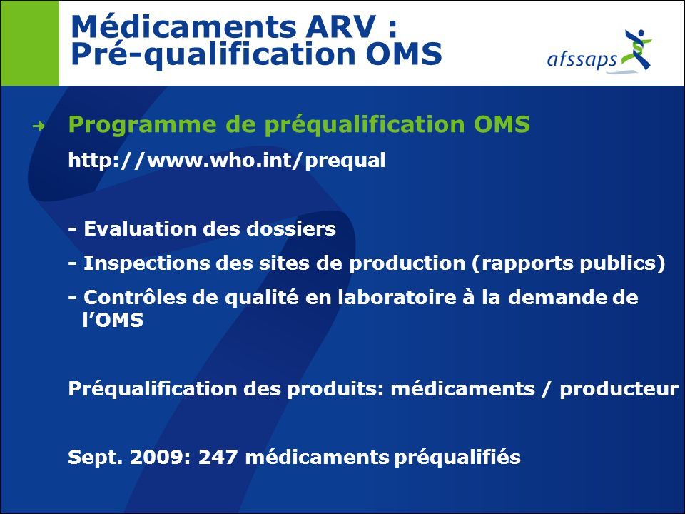 Médicaments ARV : Monographies de référence Pharmacopée Internationale http://www.who.int/medicines/publications/pharmacopoeia Abacavir tablets Didano