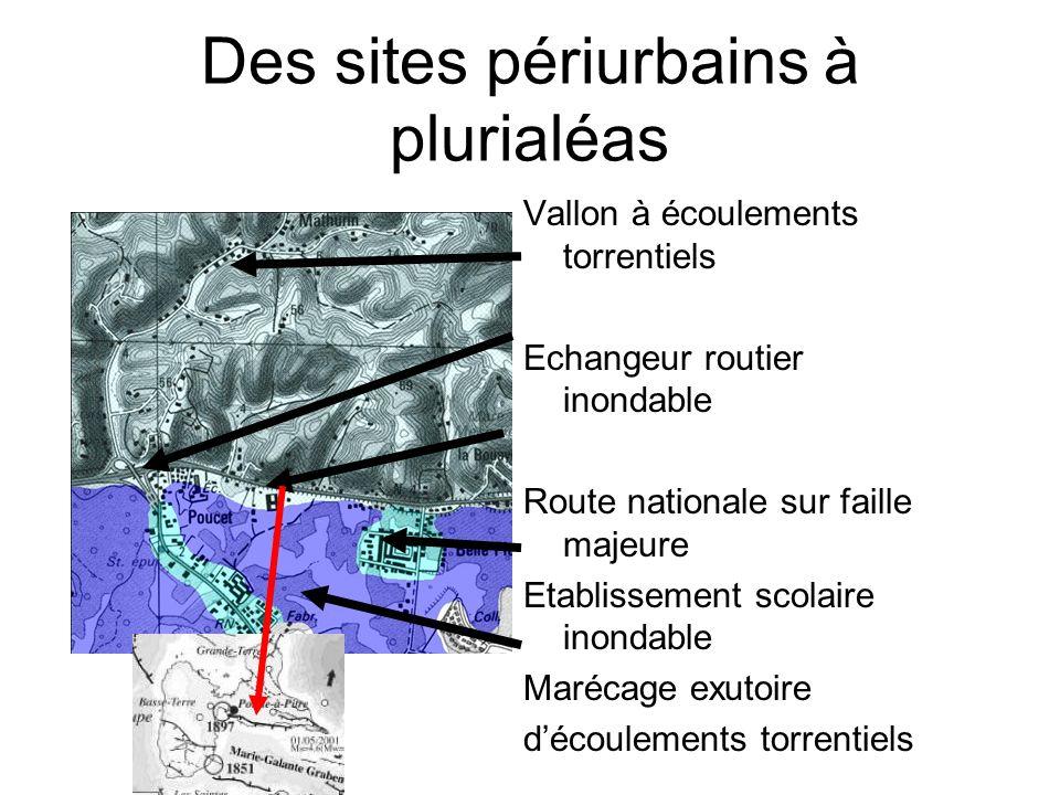 Des sites périurbains à plurialéas Vallon à écoulements torrentiels Echangeur routier inondable Route nationale sur faille majeure Etablissement scola