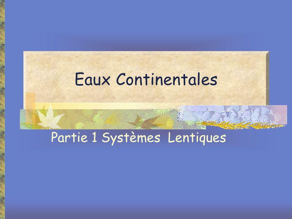 Eaux Continentales Partie 1 Systèmes Lentiques