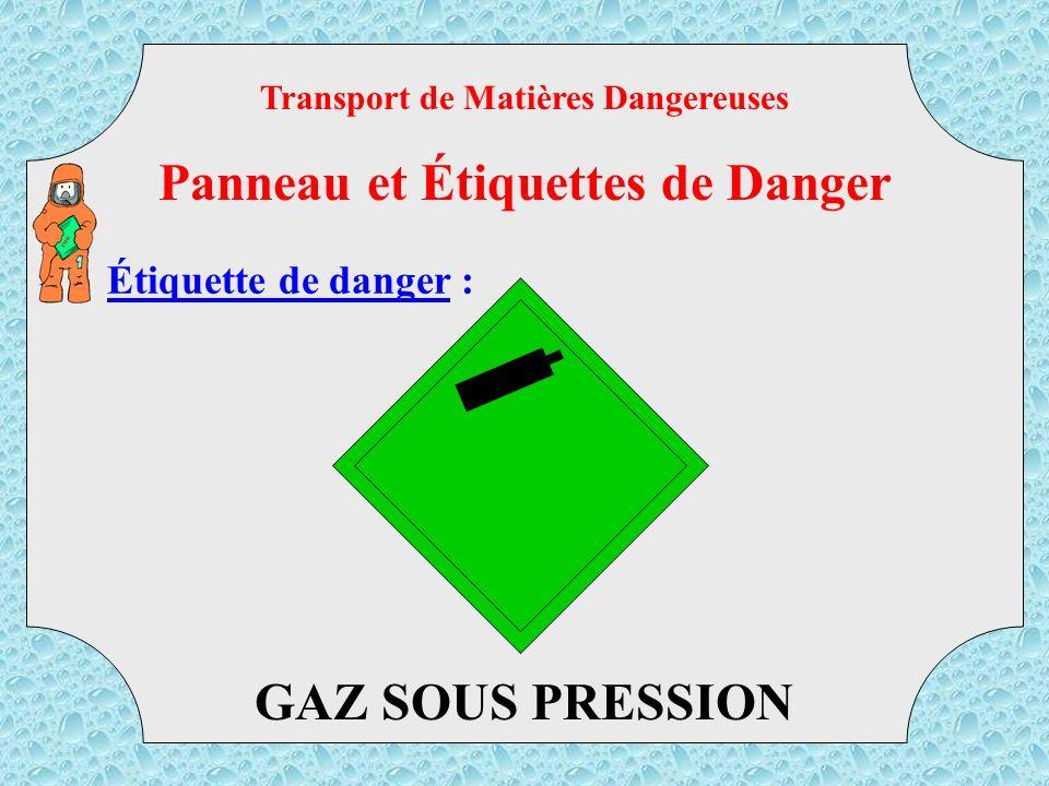 Étiquette de danger : EXPLOSIF Transport de Matières Dangereuses Panneau et Étiquettes de Danger TMD