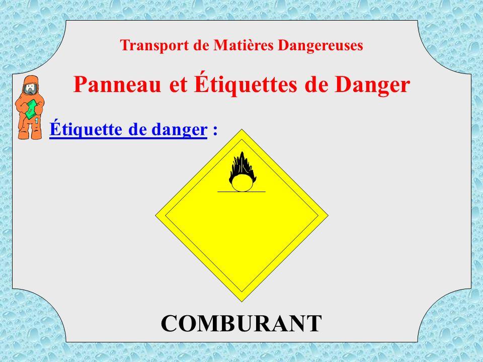Étiquette de danger : GAZ INFLAMMABLE AU CONTACT DE L EAU Transport de Matières Dangereuses Panneau et Étiquettes de Danger TMD