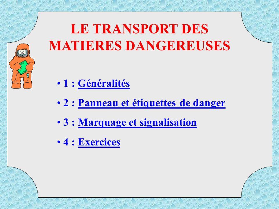 LE TRANSPORT DES MATIERES DANGEREUSES TMD