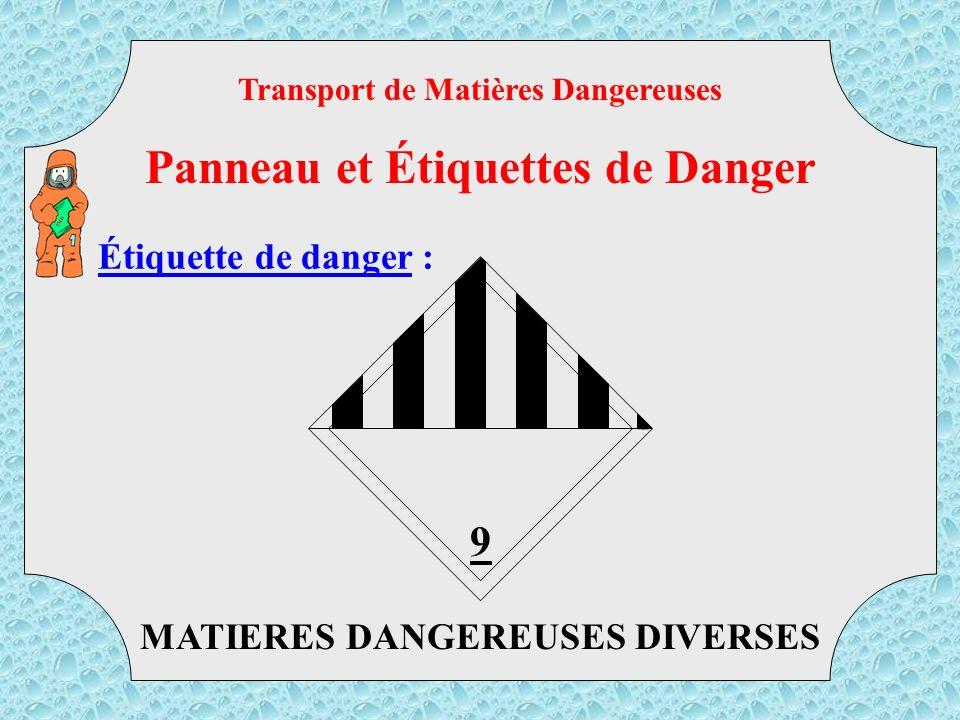 RADIOACTIF Transport de Matières Dangereuses Panneau et Étiquettes de Danger TMD