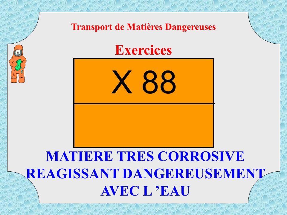 Transport de Matières Dangereuses Exercices TMD TOXIQUE