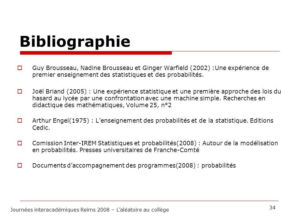 Bibliographie Guy Brousseau, Nadine Brousseau et Ginger Warfield (2002) :Une expérience de premier enseignement des statistiques et des probabilités.