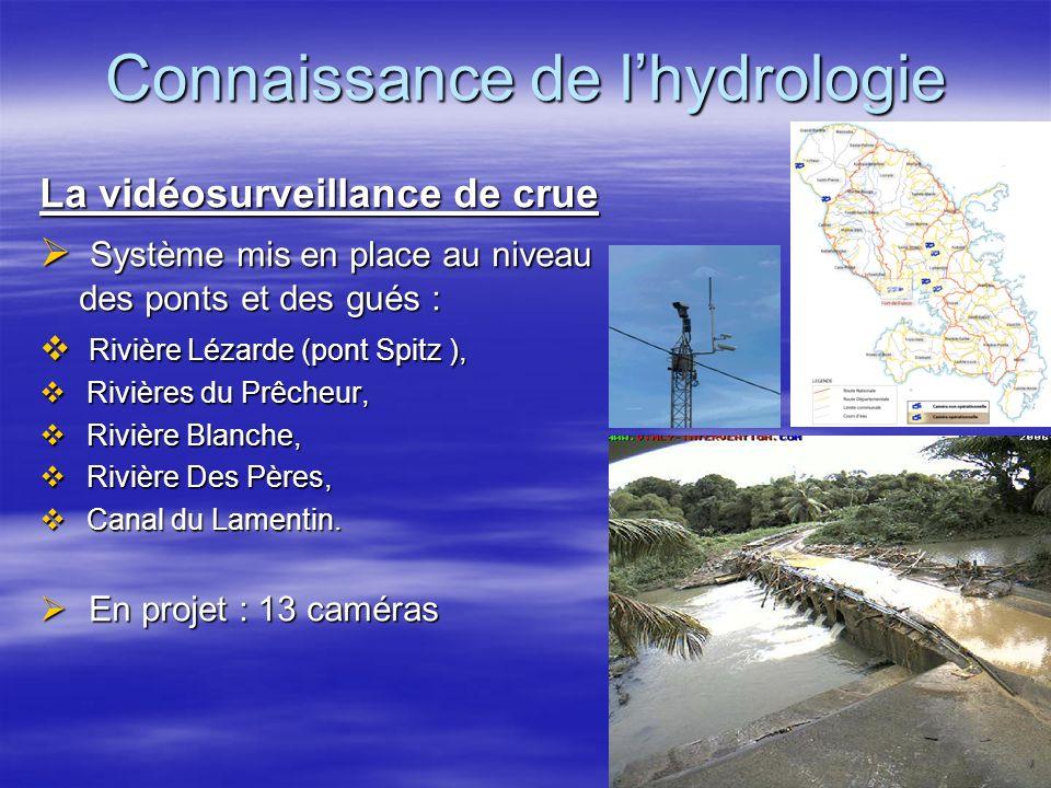 Connaissance de lhydrologie Le Système Départemental dAlerte de Crue (SDAC) 1996 : mise en place de la 1 ère version : 1996 : mise en place de la 1 ère version : Bassins versants de la Lézarde, Carbet, Desroses et Rivière Pilote Bassins versants de la Lézarde, Carbet, Desroses et Rivière Pilote Acquisition et analyse des données pluviométriques et limnimétriques permettent de déclencher des alertes en cas de dépassement de seuil Acquisition et analyse des données pluviométriques et limnimétriques permettent de déclencher des alertes en cas de dépassement de seuil Anticipation des crues dau moins 2h sur la rivière Lézarde Anticipation des crues dau moins 2h sur la rivière Lézarde