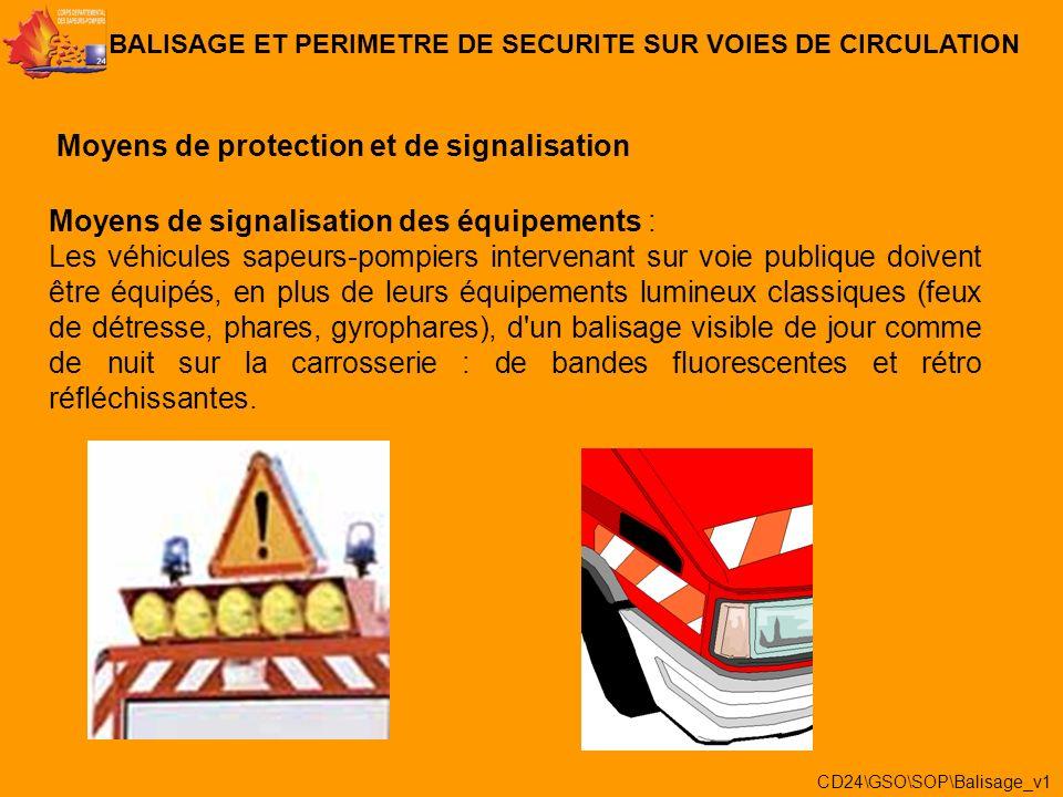 Moyens de protection individuels : Les sapeurs-pompiers intervenant sur voie publique doivent porter, de jour comme de nuit, un gilet haute visibilité