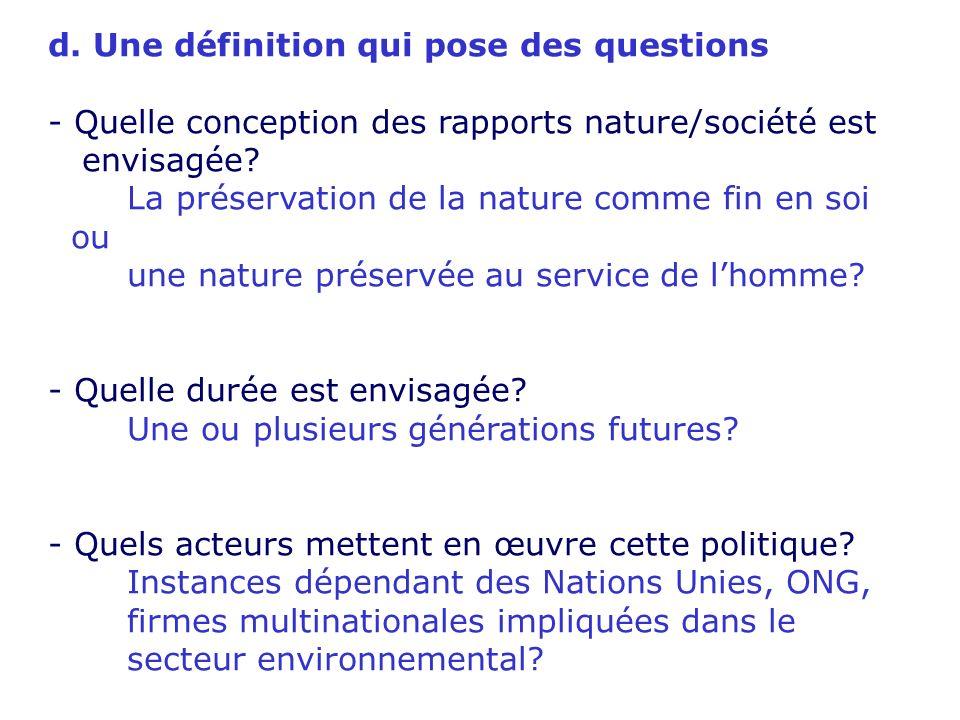 c. Les indicateurs du développement durable (A partir des travaux des pionniers William Nordhaus et James Tobin, économistes à luniversité de Yale). -