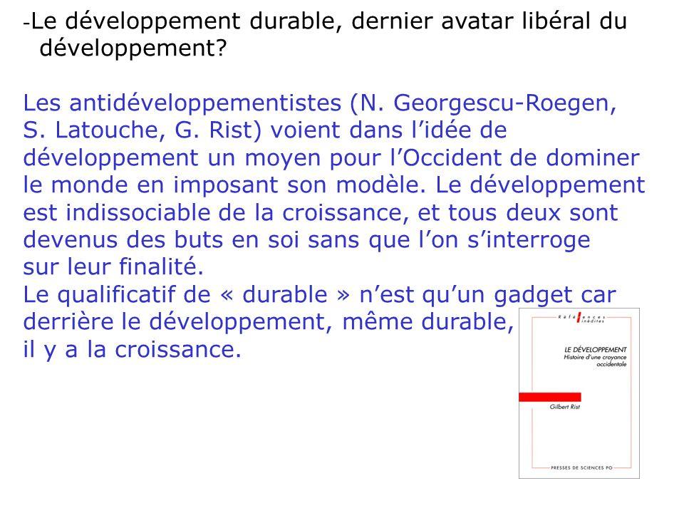 - Le développement durable, un développement à découpler de la croissance.