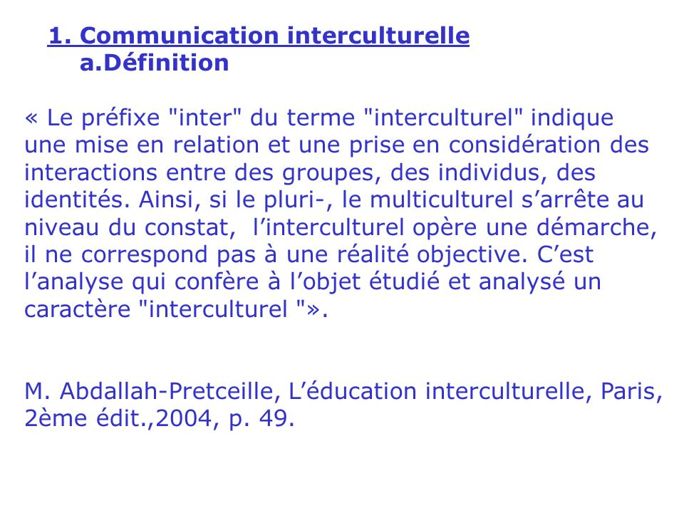 III. LA DEMARCHE 1. Communication interculturelle 2. Solidarité internationale