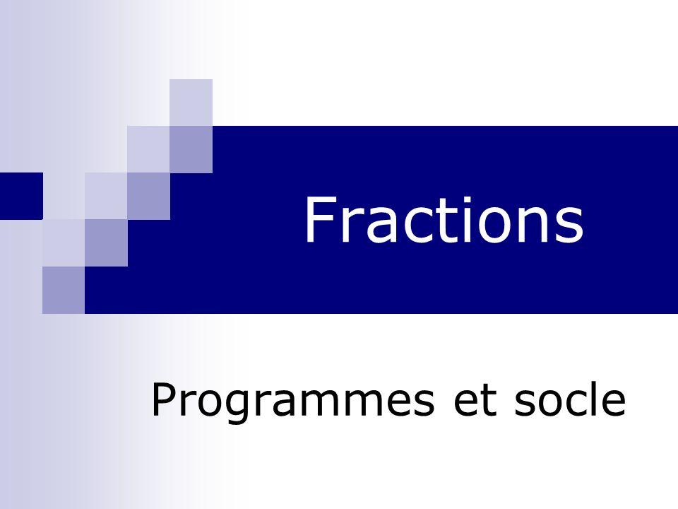 Fractions Programmes et socle