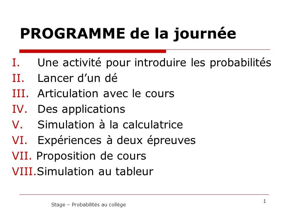 12Stage – Probabilités au collège Copie 9I. Expérience « biberons »