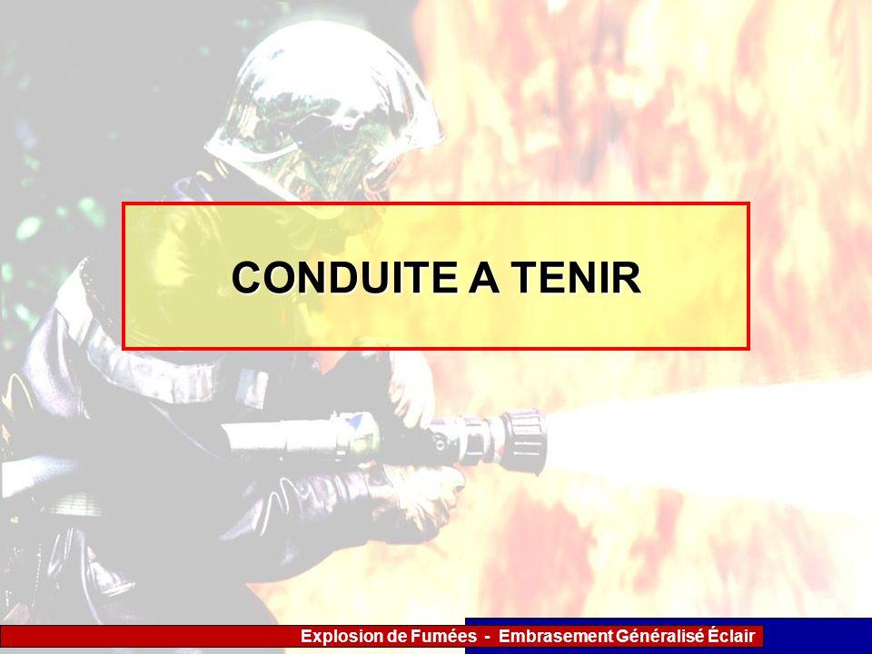 Explosion de Fumées - Embrasement Généralisé Éclair CONDUITE A TENIR