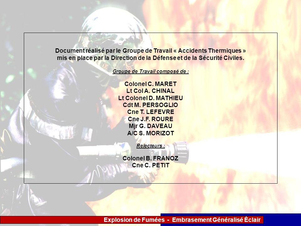 Explosion de Fumées - Embrasement Généralisé Éclair Document réalisé par le Groupe de Travail « Accidents Thermiques » mis en place par la Direction d