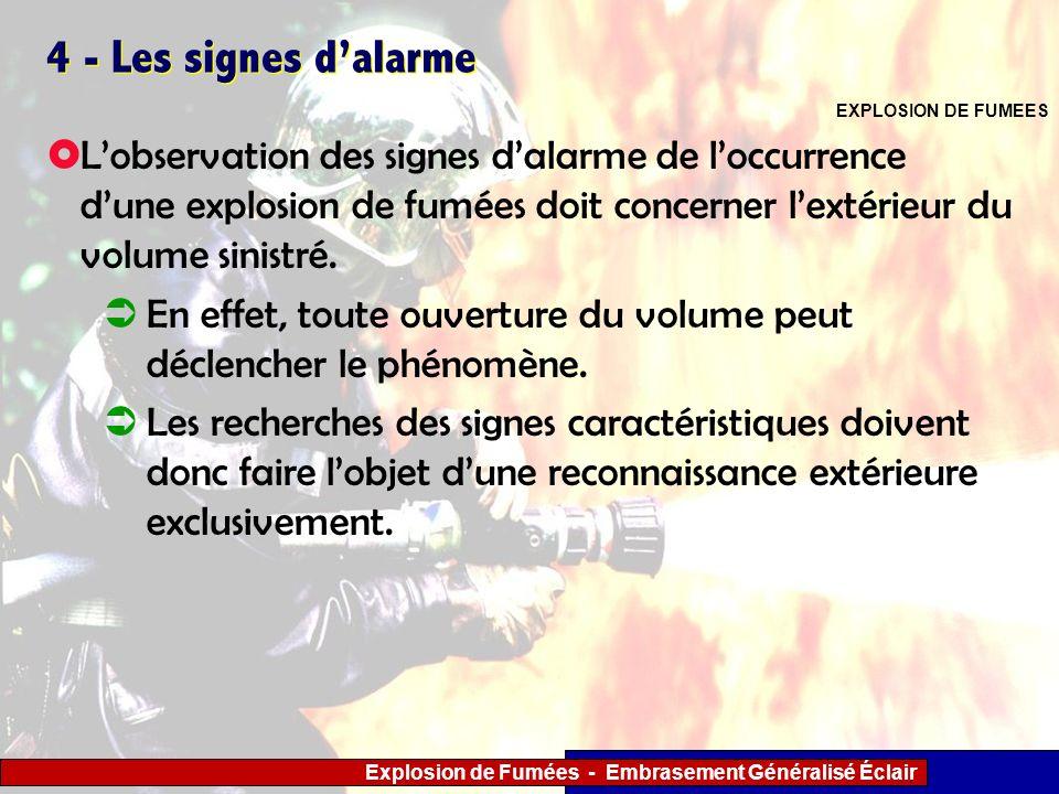Explosion de Fumées - Embrasement Généralisé Éclair 4 - Les signes dalarme Lobservation des signes dalarme de loccurrence dune explosion de fumées doi