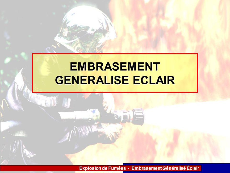 Explosion de Fumées - Embrasement Généralisé Éclair EMBRASEMENT GENERALISE ECLAIR