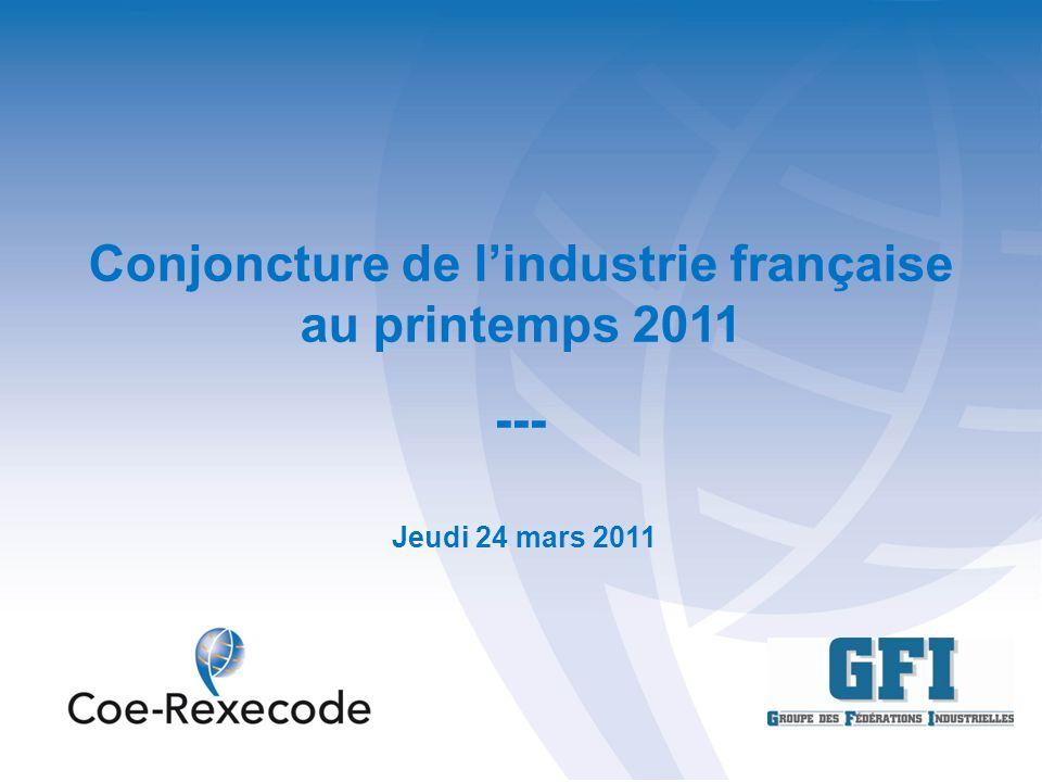Conjoncture de lindustrie française au printemps 2011 --- Jeudi 24 mars 2011