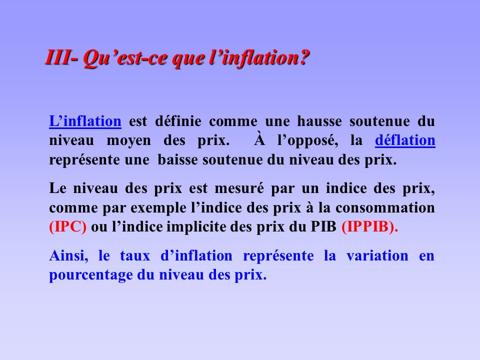 III- Quest-ce que linflation.