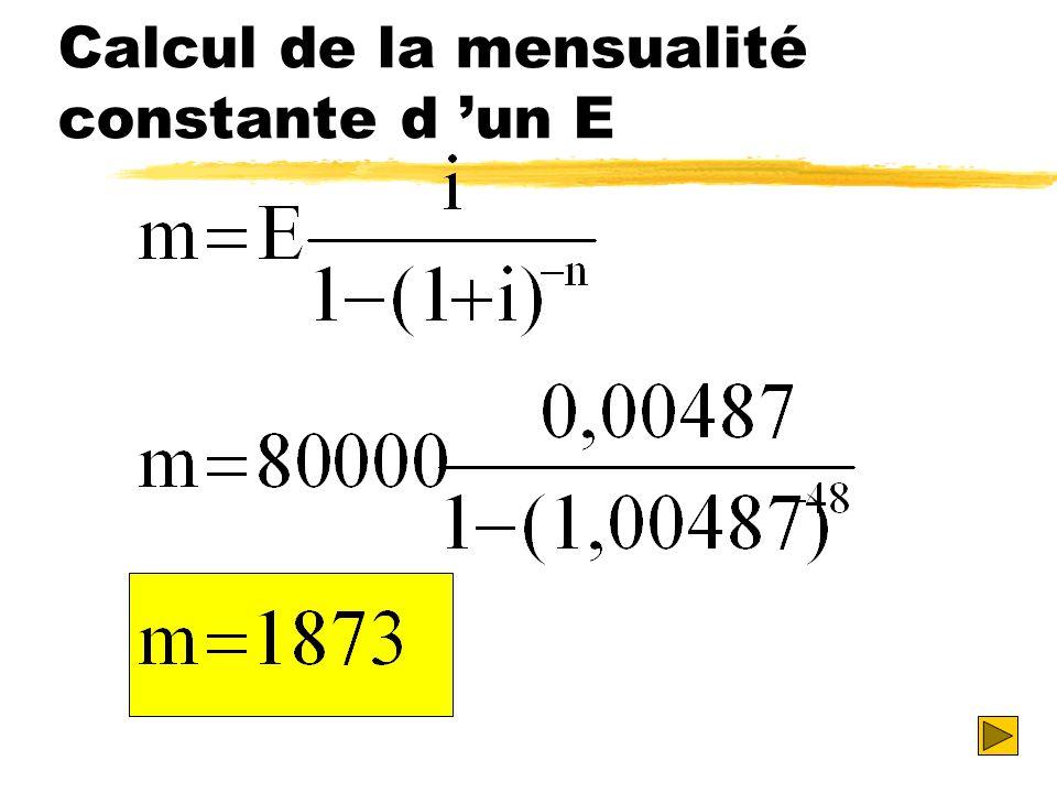 Calcul de la mensualité constante d un E