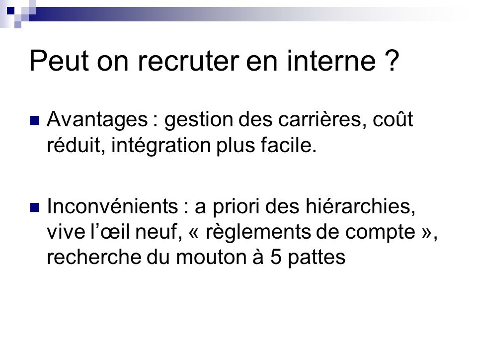 Peut on recruter en interne .