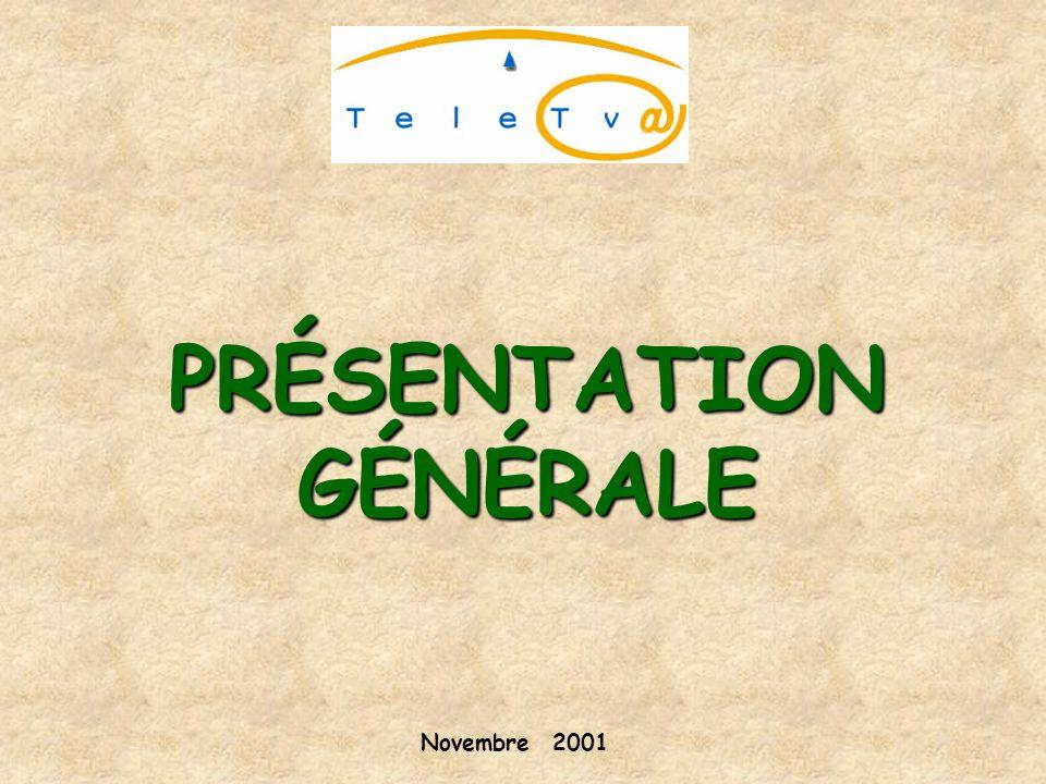 PRÉSENTATION GÉNÉRALE Novembre 2001